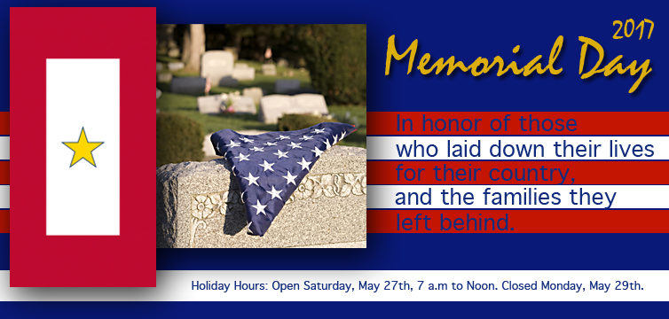 Memorial Day Hours, Closed Monday, May 29th